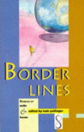 Border Lines: Stories of Exile & Home