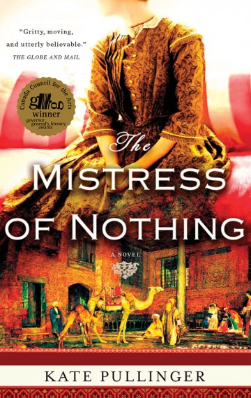 Mistress of Nothing by Kate Pullinger