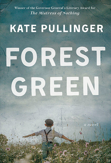 Forest Green by Kate Pullinger